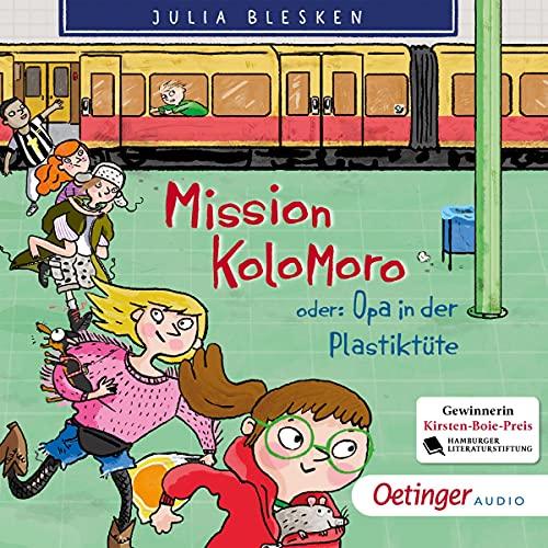 Mission Kolomoro! Oder: Opa in der Plastiktüte Titelbild