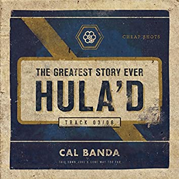 The Greatest Story Ever Hula'd