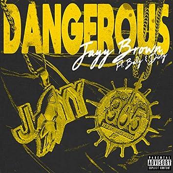 Dangerous (feat. Bally & Dirty)