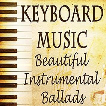Keyboard Music - Beautiful Instrumental Ballads