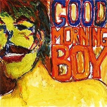 GoodMorning Boy