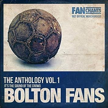 Bolton Fans Anthology Volume 1 2nd Edition
