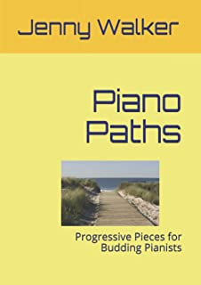 Piano Paths: Progressive Pieces for Budding Pianists