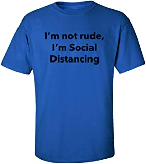 I'm Not Rude. Social Distance Adult Short Sleeve T-Shirt