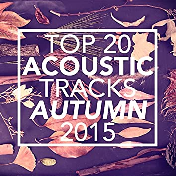 Top 20 Acoustic Tracks Autumn 2015