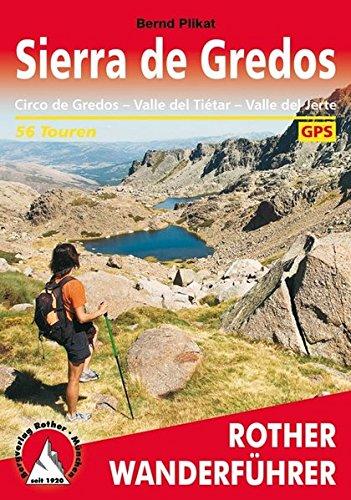 Sierra de Gredos: Circo de Gredos, Valle del Tiétar, Valle del Jerte. 56 Touren. Mit GPS-Tracks