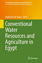 Conventional Water Resources and Agriculture in Egypt (The Handbook of Environmental Chemistry 74)