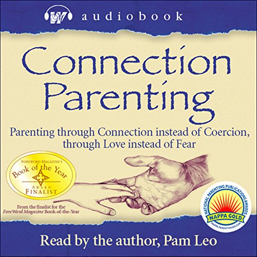 Connection Parenting Audiobook cover art