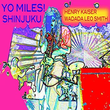 YO MILES! Shinjuku