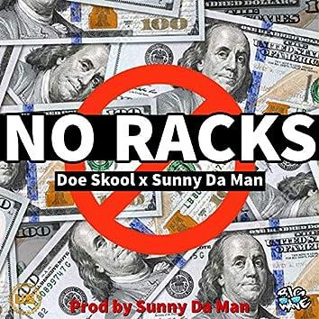No Racks (feat. DoeSkool)