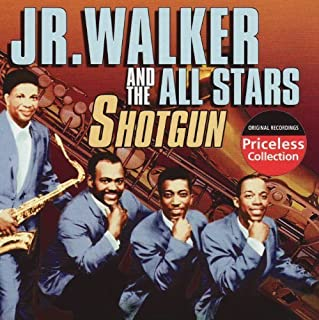 Shotgun by Jr. Walker and The All Stars (2004-01-01)