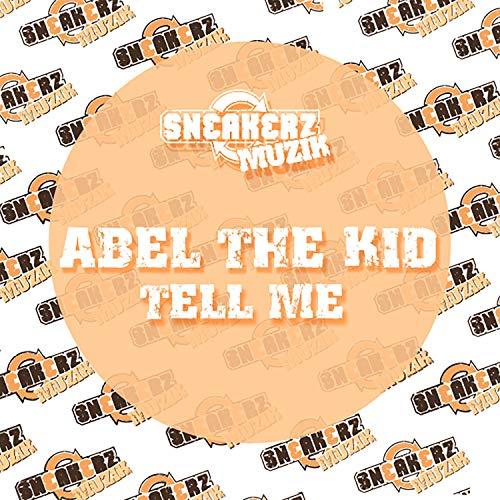Tell Me (Abel's Dub Mix)