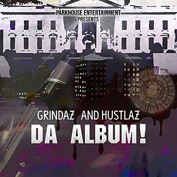 Grindaz & Hustlaz Da Album!