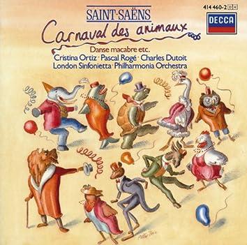サン=サーンス: 組曲《動物の謝肉祭》、交響詩《ファエトン》、《死の舞踏》