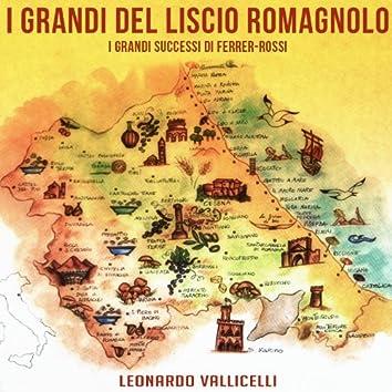 I grandi del liscio romagnolo (I grandi successi di Ferrer-Rossi)