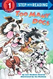 Too Many Dogs (Step into Reading) (English Edition)