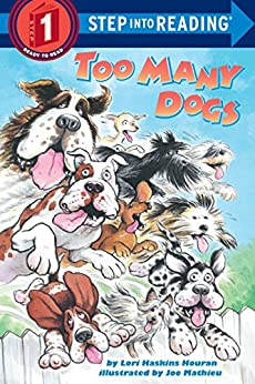 Too Many Dogs (Step into Reading) by [Lori Haskins Houran]
