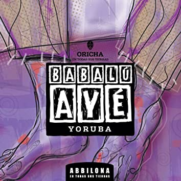 Abbilona en Tierra Yoruba - Babalu Aye