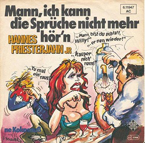 Mann Ich Kann Die Sprüche Nicht Mehr Hör'n / Ne Kokosnuss / 6.11947