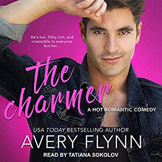 The Charmer     The Negotiator, Book 2              By:                                                                                                                                 Avery Flynn                               Narrated by:                                                                                                                                 Tatiana Sokolov                      Length: 7 hrs and 35 mins     94 ratings     Overall 4.6