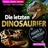 Die Dinos kommen ins Ruhrgebiet, ...