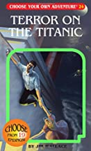 Terror on the Titanic (Choose Your Own Adventure #24)