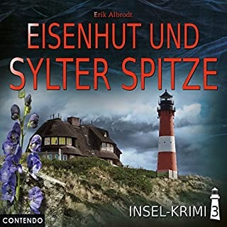 Eisenhut und Sylter Spitze     Insel-Krimi 3              By:                                                                                                                                 Erik Albrodt                               Narrated by:                                                                                                                                 Katja Brügger,                                                                                        Liane Rudolph,                                                                                        Sascha von Zambelly,                   and others                 Length: 1 hr and 8 mins     Not rated yet     Overall 0.0