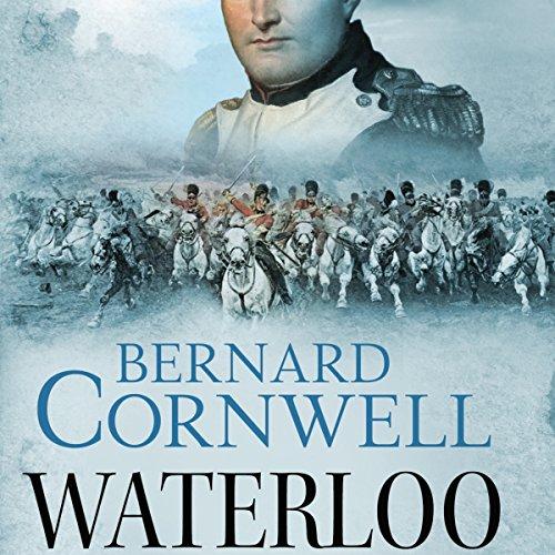 Waterloo: Historien om fire dage, tre hære og tre slag audiobook cover art