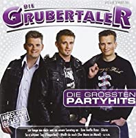 Grossten Partyhits by Grubertaler
