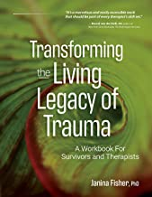 Sponsored Ad - Transforming The Living Legacy of Trauma: A Workbook for Survivors and Therapists