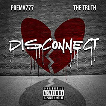 Disconnect (feat. Prema777)