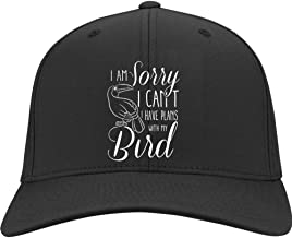 with My Bird Hat, I Am Sorry I Can't Twill Cap