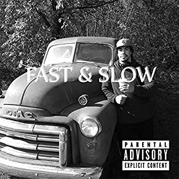 Fast & Slow (feat. Marvelous)
