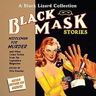 Black Mask 11: Middleman for Murder audiobook cover art
