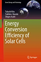 Energy Conversion Efficiency of Solar Cells (Green Energy and Technology)