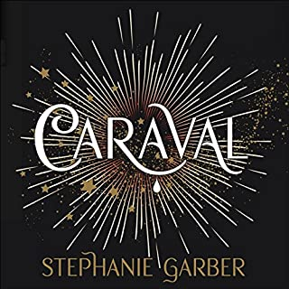 Caraval                   By:                                                                                                                                 Stephanie Garber                               Narrated by:                                                                                                                                 Rebecca Soler                      Length: 10 hrs and 36 mins     185 ratings     Overall 4.2