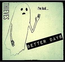 I've Had... Better Days