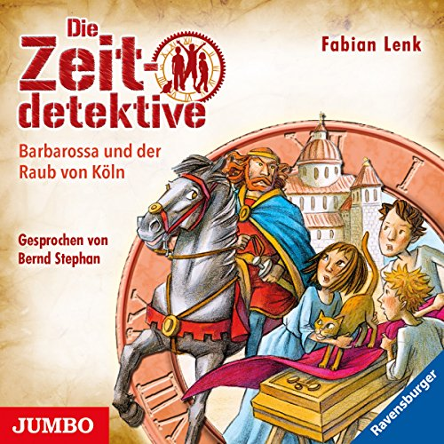 Barbarossa und der Raub von Köln (Die Zeitdetektive 34) Titelbild