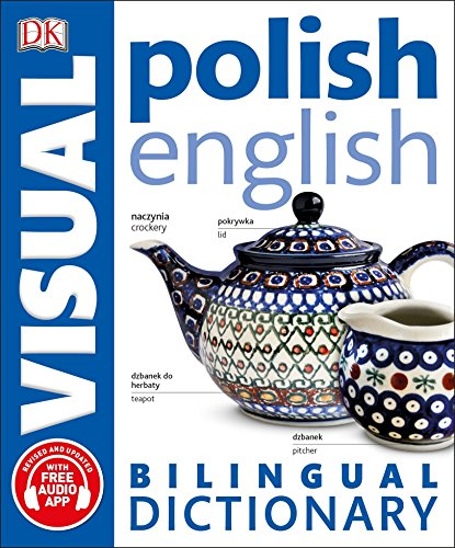 Compare Textbook Prices for Polish-English Bilingual Visual Dictionary Dk Bilingual Visual Dictionaries Illustrated Edition ISBN 9781465469168 by DK