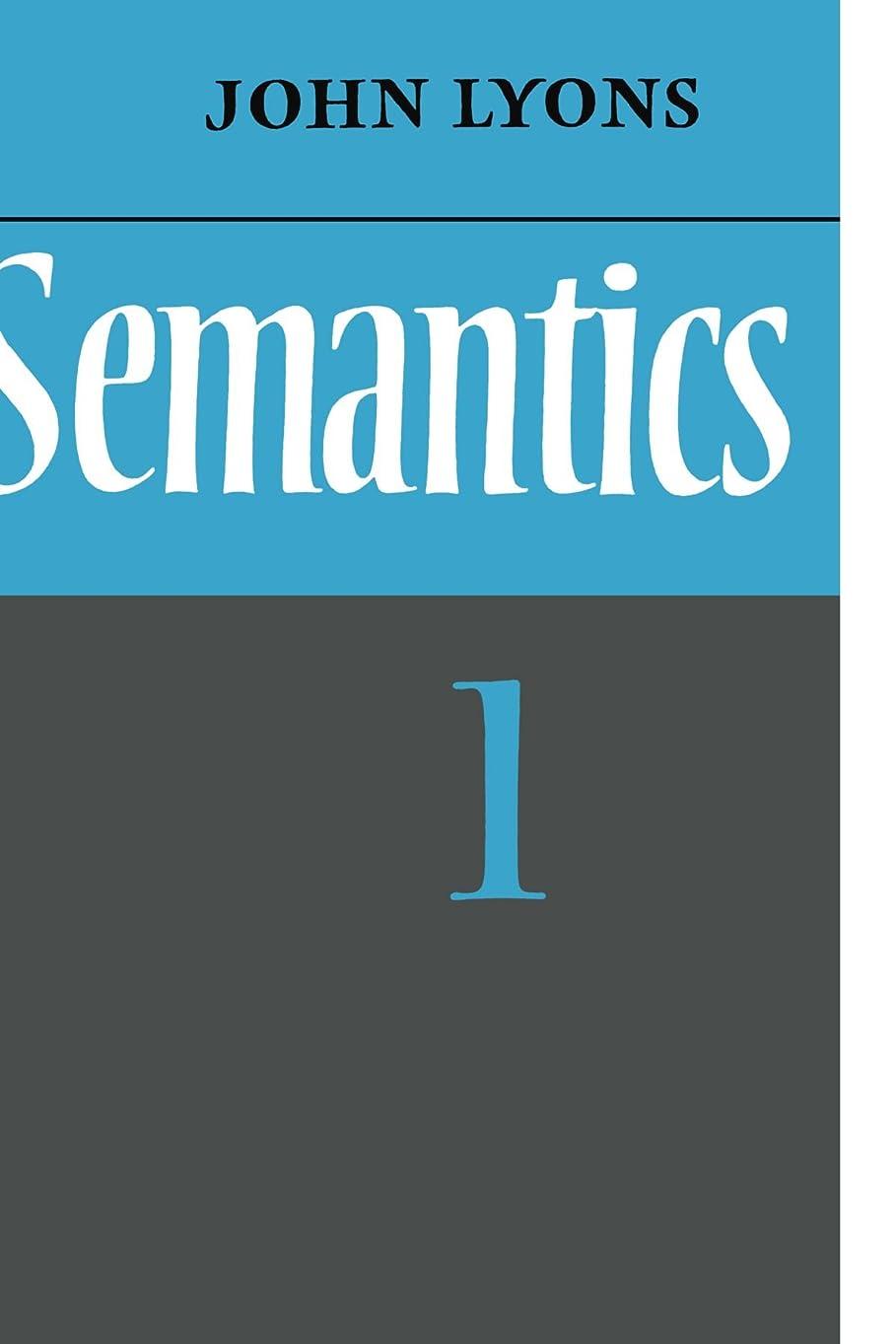 ホールドオール注目すべき戸口Semantics: Volume 1 (v. 1)