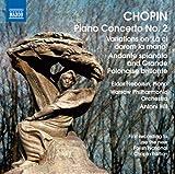Chopin: Piano Concerto No. 2 - Variations on La ci darem - Andante spianato and Grande polonaise brillante