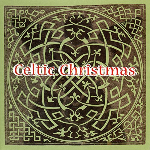 I Saw Three Ships, Bring A Torch, Jeannette, Isabella (Celtic Christmas Version)