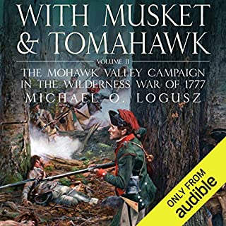 With Musket and Tomahawk Vol II audiobook cover art