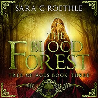 The Blood Forest     Tree of Ages, Volume 3              Written by:                                                                                                                                 Sara C Roethle                               Narrated by:                                                                                                                                 Hollie Jackson                      Length: 7 hrs and 15 mins     Not rated yet     Overall 0.0