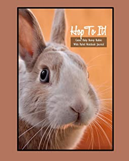 Hop To It! Cutest Baby Bunny Rabbit Wide Ruled 8x10 Notebook Journal