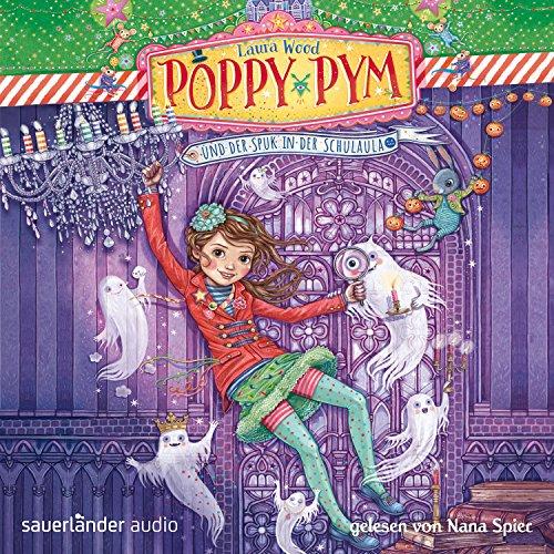 Poppy Pym und der Spuk in der Schulaula cover art