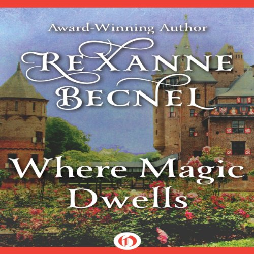 Where Magic Dwells audiobook cover art