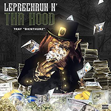 Leprechaun N' Da Hood