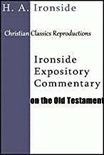 Ironside Expository Commentary: on the Old Testament