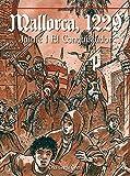 Mallorca 1229 Jaume I El Conquistador